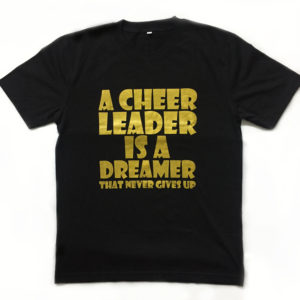 A Cheerleader Is A Dreamer That Never Gives Up Front